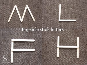 Popsicle sticks can be used to form letters