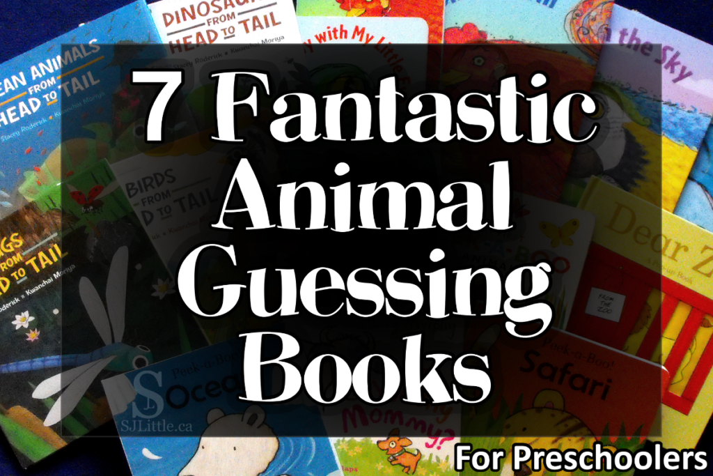 7 Fantastic Animal Guessing Books for Preschoolers