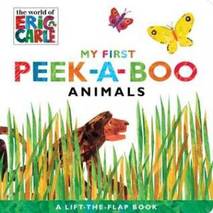 My First Peek-a-boo Animals by Eric Carle - review by S J Little