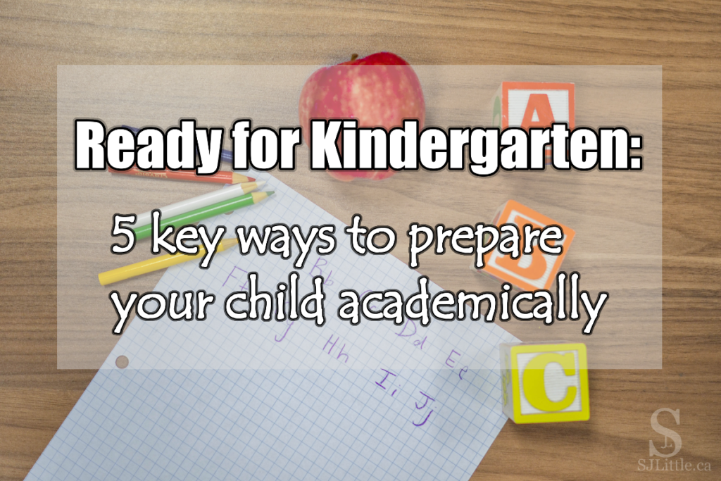 Ready for Kindergarten: 5 key ways to prepare your child academically