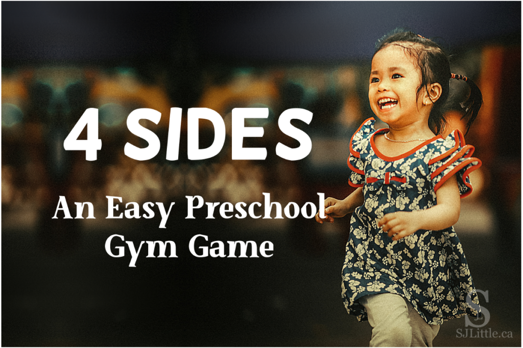 4 Sides: An Easy Preschool Gym Game