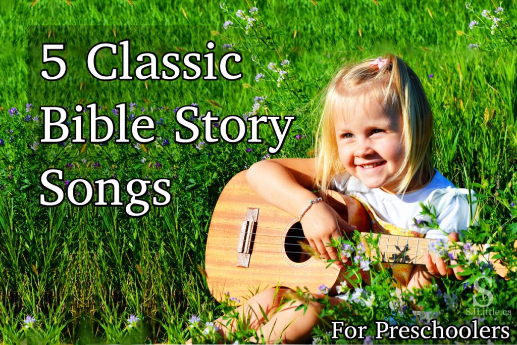 5 Classic Bible Story Songs for Preschoolers