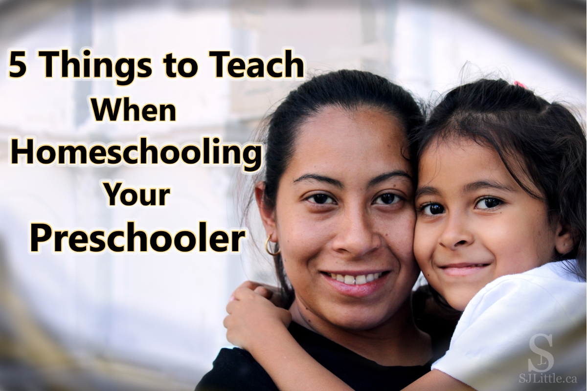 "Mother hugging daughter with title ""5 Things to Teach When Homeschooling Your Preschooler"""