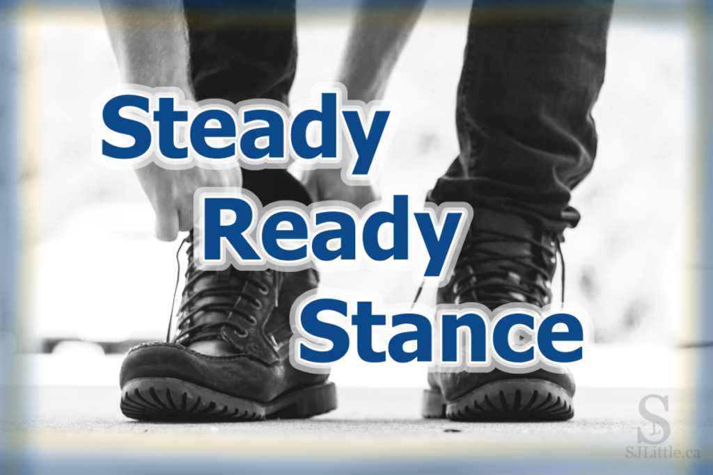 Steady Ready Stance