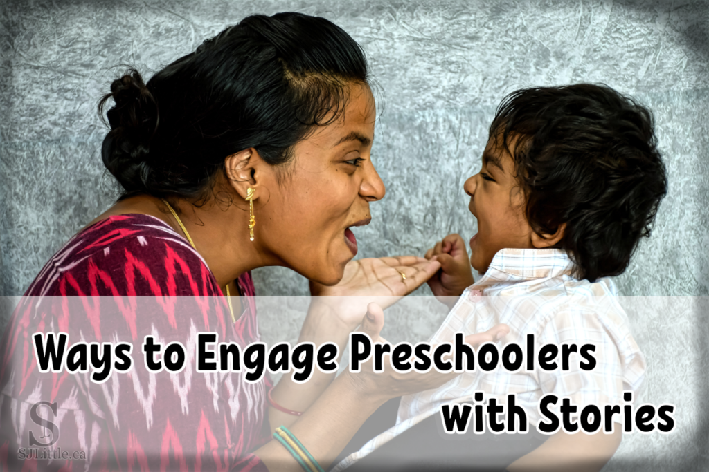 Ways to Engage Preschoolers with Stories