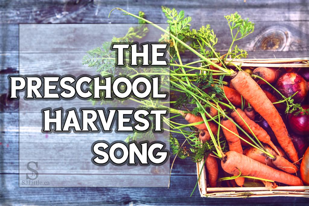 Preschool Harvest Song